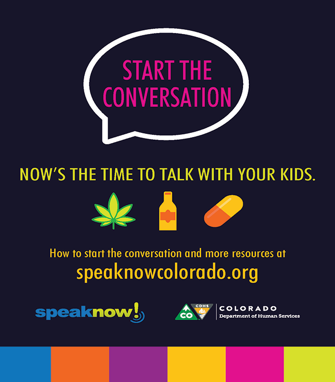 ADV - Now's the Time to Speak with Your Kids - speaknowcolorado.org