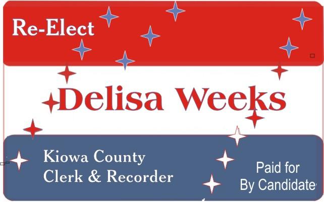 AD 2018 Vote for Delisa Weeks - Kiowa County Clerk & Recorder