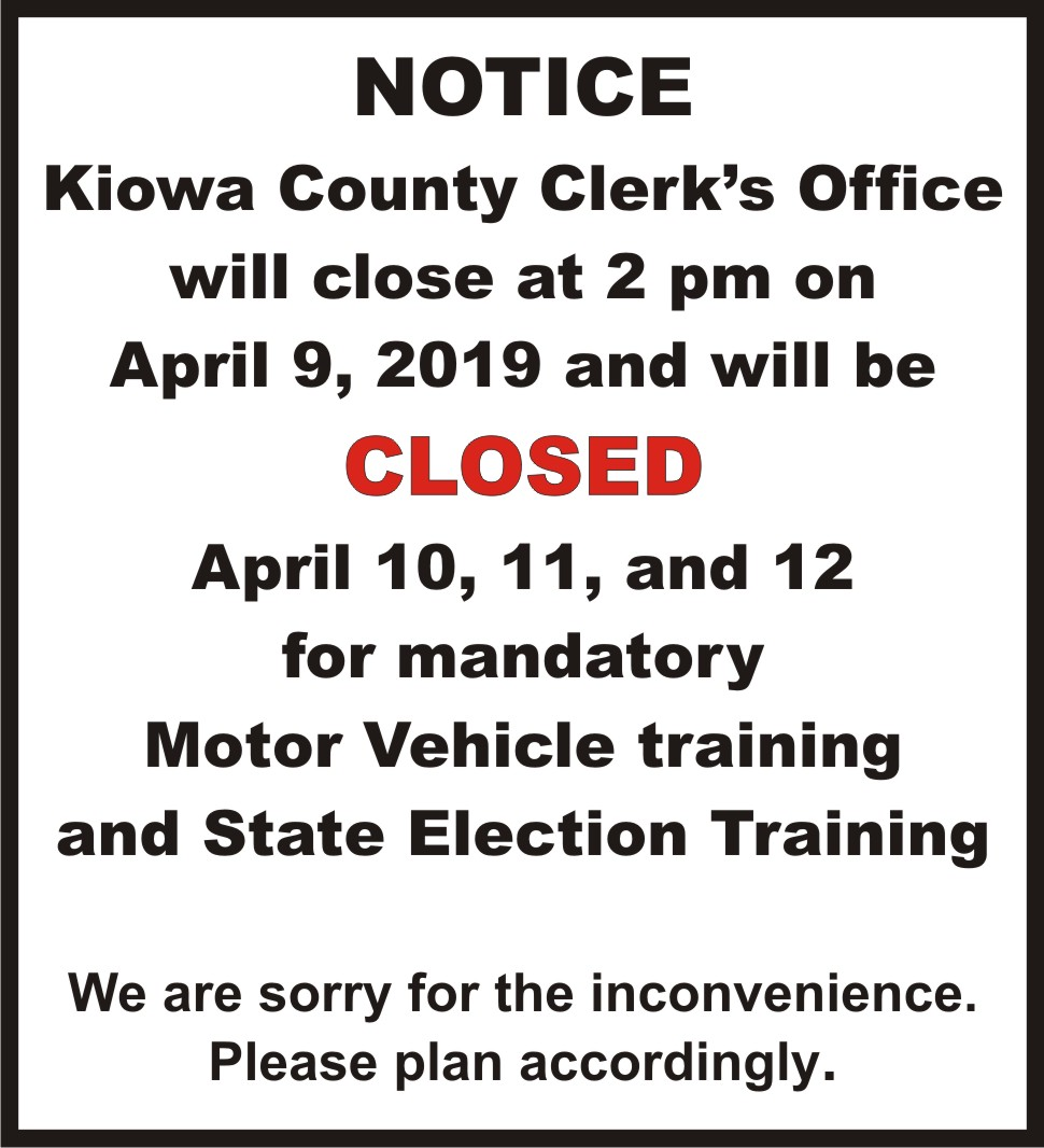 AD 2019 Government - Kiowa County Clerk's Office Closed