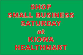 ADV - Kiowa Healthmart Small Business Saturday