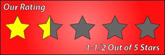 Movie Review 1.5 Stars