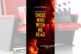 PICT MOVIE Those Who Wish Me Dead