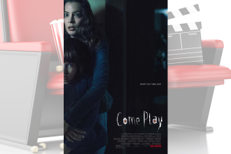 Movie Review - Come Play
