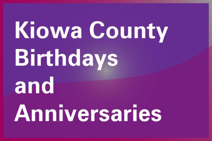 Kiowa County, Colorado, Upcoming Birthdays and Anniversaries