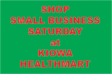 ADV - Kiowa Healthmart Small Business Saturday