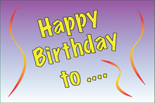 Happy Birthday to ...