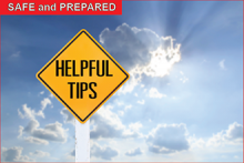 Safe and Prepared - Helpful Tips